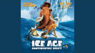 """We Are (From """"Ice Age Continental Drift"""" Theme)"""