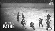 Ice Hockey - New York Rangers V Montreal Canadians (1936)