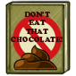 Dont Eat That Chocolate