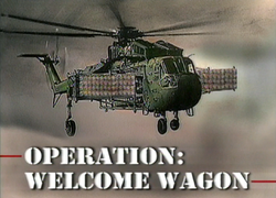 Operation Welcome Wagon