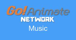 Go!Animate Network Music
