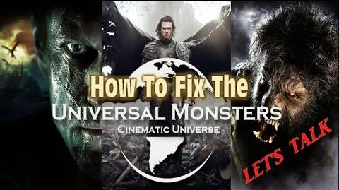 Let's Talk About How To Revive The UNIVERSAL STUDIOS MONSTERS-2