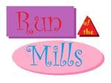 Run of the Mills