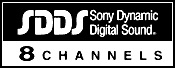 Sony Dynamic Digital Sound (SDDS) 8 Channels