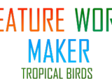 Creature World Maker Expansion Pack: Tropical Birds