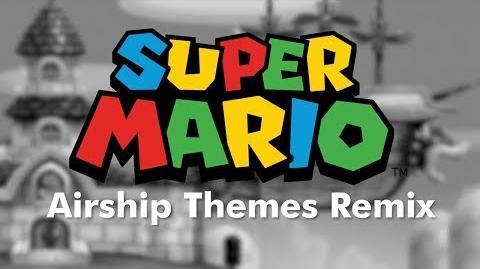 Super Mario Airship Themes Remix