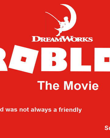 Roblox The Movie Idea Wiki Fandom