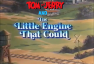 Tom and jerry Little engine