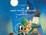 The Great Mouse Detective II: The Rise to Return