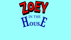 Zoey in the House title card