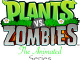 Plants vs. Zombies: The Animated Series