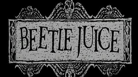 Beetlejuice AKA The Circus of Fear Theme