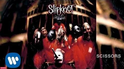 Slipknot - Scissors (Audio)
