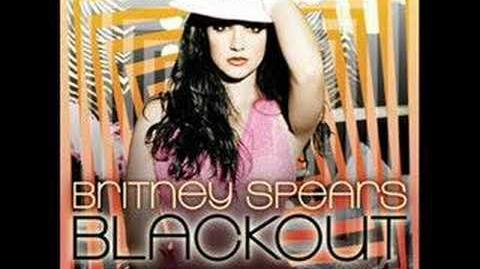 Britney Spears - Why Should I Be Sad? - BLACKOUT (LYRICS)