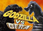 Godzilla vs Gera