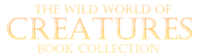 The Wild World of Creatures Book Collection Logo