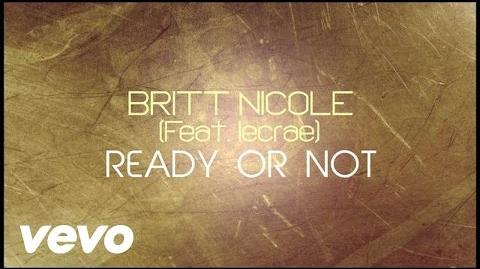 Britt Nicole - Ready or Not Lyrics ft