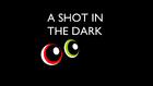 A Shot in the Dark title card
