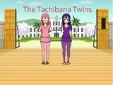 The Tachibana Twins