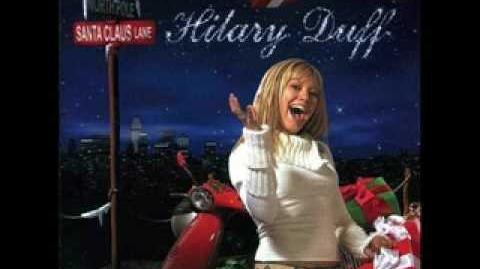 02. Hilary Duff- Santa Clause Lane HQ + Lyrics