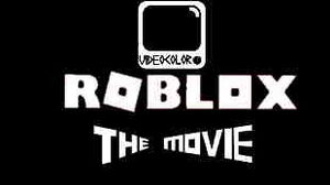 ROBLOX THE MOVIE (franchise)