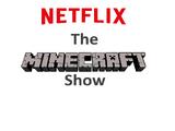 The Minecraft Show (Jadhostgamer072's Version)