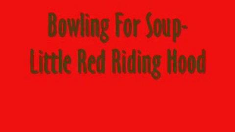 Bowling For Soup-Little Red Ridding Hood