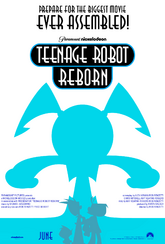 Teenage Robot Reborn theatrical poster