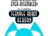 Teenage Robot Reborn