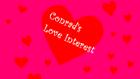 Conrad's Love Interest title card