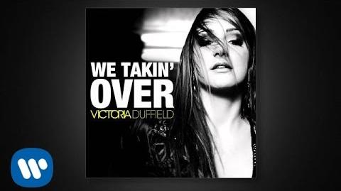 Victoria Duffield - We Takin' Over audio