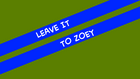 Leave It to Zoey title card
