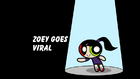 Zoey Goes Viral title card