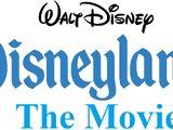 Disneyland: The Movie