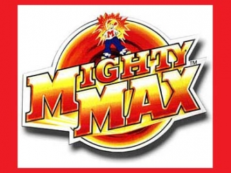 Mighty max-show