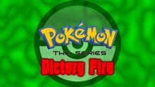 Pocket Monsters Victory Fire English Logo