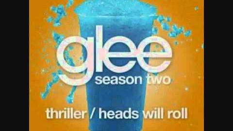 Thriller Heads Will Roll (Glee Cast Version) - Lyrics