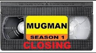 Closing to Mugman Season 1 VHS 2019 (FAN-MADE)