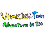 Vinicius and Tom: Adventures in Rio