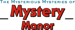 The Mysterious Mysteries of Mystery Manor logo