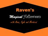 Raven's Magical Halloween with Anna, Kyle and Mordecai