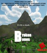 Broken Bones- Official Poster