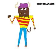 Too Tall Minos