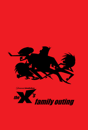 The X's Family Outing poster