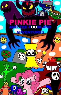 Pinkie Pie and The Toonland Adventures