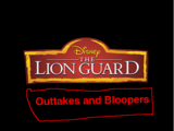 Disney's The Lion Guard: Outtakes and Bloopers