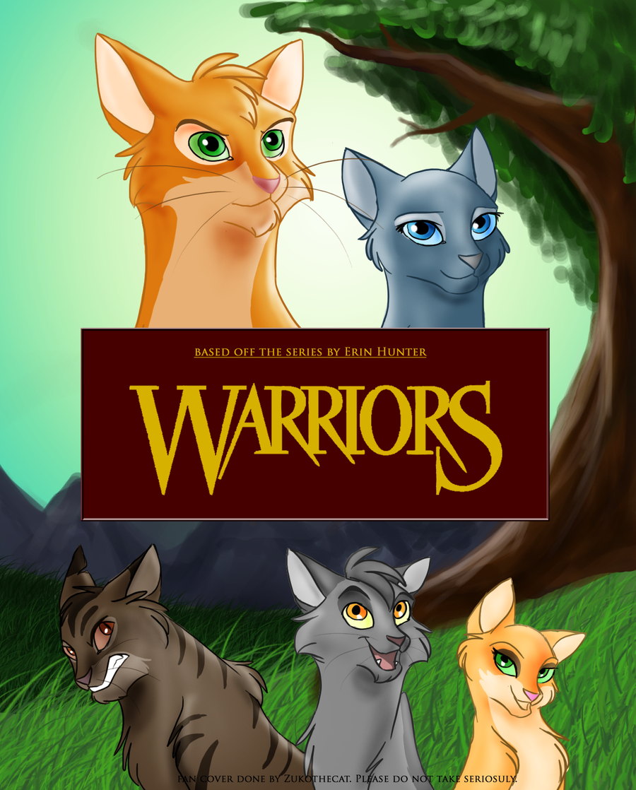 Warriors Book Series Movie: Warriors The Movie By Zukothecat-d3let8x.png