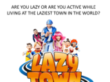 LazyTown: The Movie