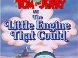 Tom and Jerry & The Little Engine That Could/Transcripts
