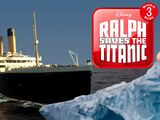 Ralph Saves the Titanic